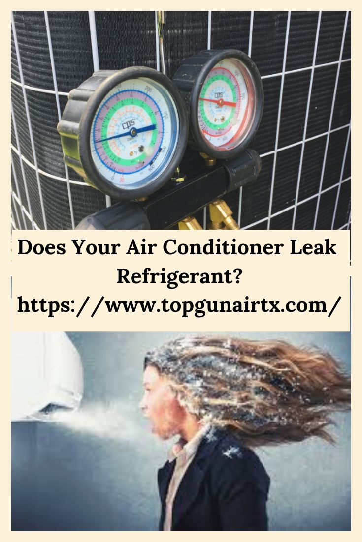 Does Your Air Conditioner Leak Refrigerant Heating And Air