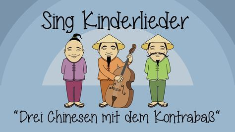 https://www.youtube.com/watch?v=9C2cLTif4QU: Lied spontan, 3 drei Chinesen mit dem Kontrabass, Sprache, Deutsch, Vokale, Selbstlaute, alle KLassen, Vorschule, Klasse 1