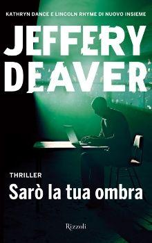 SARÒ LA TUA OMBRA (XO) - Rizzoli 2012