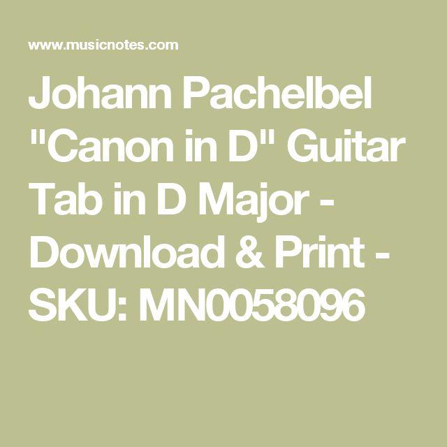 "Johann Pachelbel ""Canon in D"" Guitar Tab in D Major - Download & Print - SKU: MN0058096"
