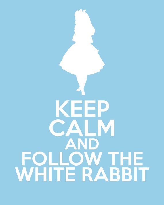 Disney Alice in Wonderland Keep Calm and Follow by TardisBlueWings, $12.00