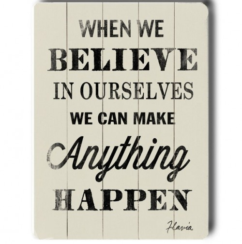 When we believe