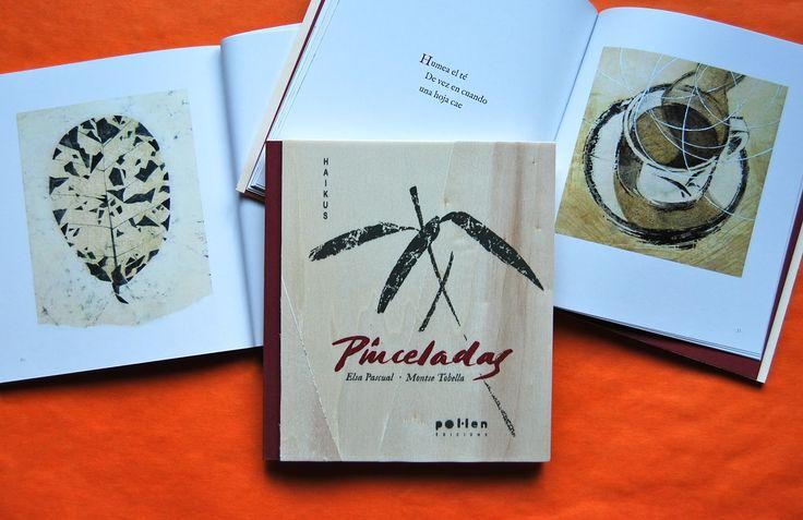 «Pinceladas» es un libro objeto de @pol_lenedicions que combina los haikus testigos de instantes de la naturaleza de Elsa Pascual, con las ilustraciones de inspiración oriental sobre papeles artesanos de Montse Tobella y unas cubiertas de madera: «Patio con luz. Mientras cuece el arroz canta un jilguero» http://www.veniracuento.com/