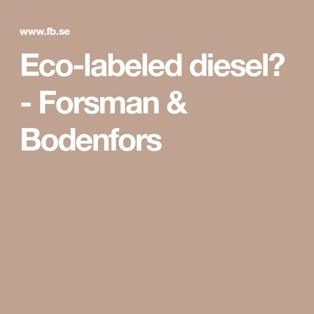 Eco-labeled diesel? - Forsman & Bodenfors