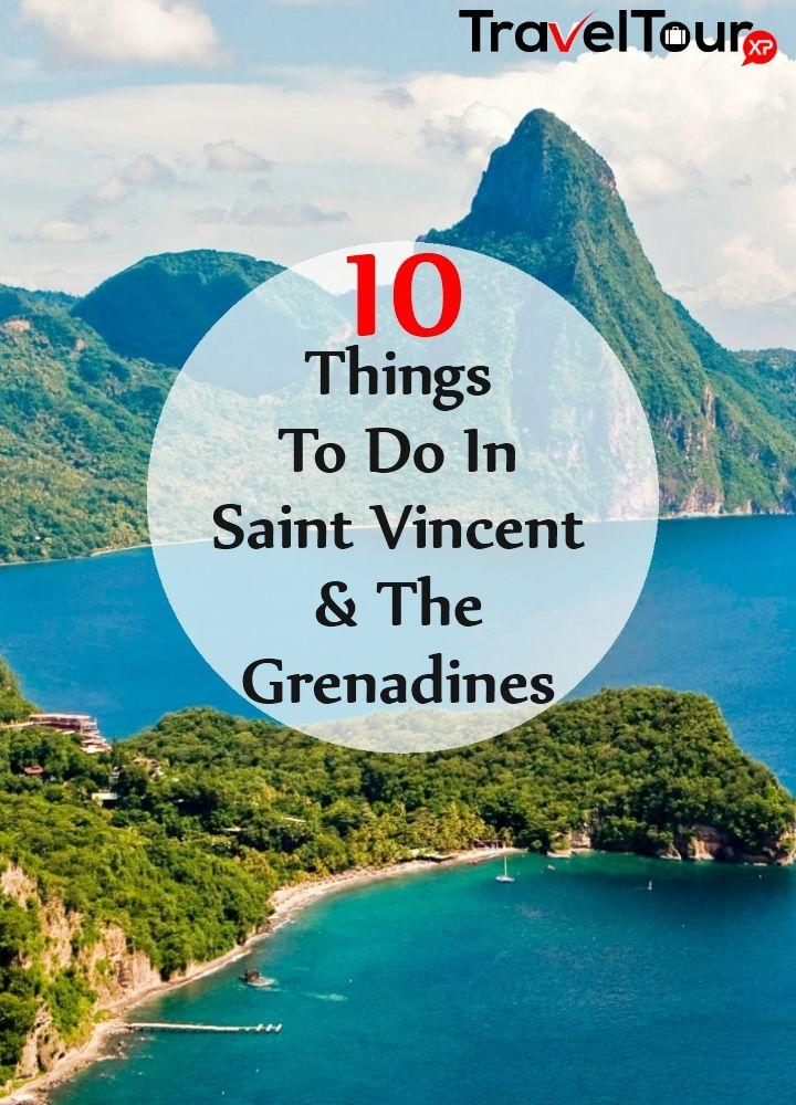 10 Things To Do In Saint Vincent And The Grenadines  @michaelOXOXO @JonXOXOXO @emmaruthXOXO  #MAGICALSAINTVINCENTANDTHEGRENADINES