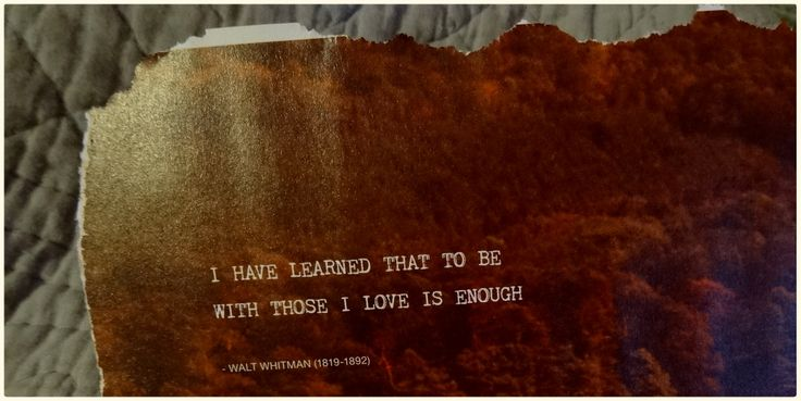 "Flow magazine  ""I have learned that to be with those I love is enough."""