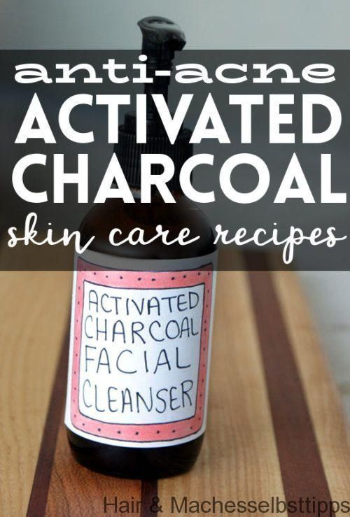 Activated Charcoal Skin Care Recipes for Acne-prone Skin #Skin CareDIY #Hautpfl ...  -  Hautpflege-Rezepte