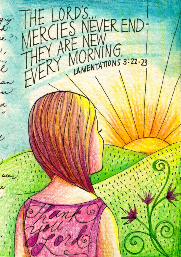 time to put the past to bed. Every day we have a new start. God is worthy to be praised