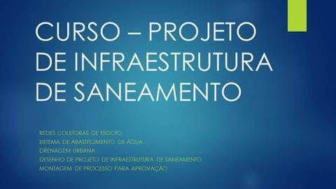 Curso Projeto de infraestrutura de Saneamento