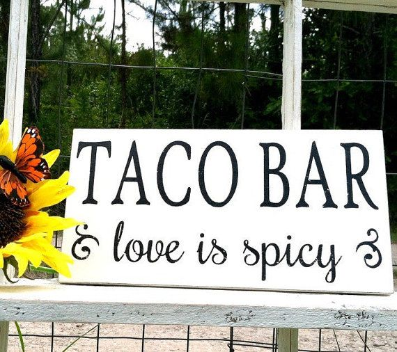 WEDDING SIGNS TACO Bar love is spicy by ButterfliesatKnight