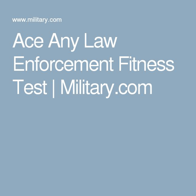 Ace Any Law Enforcement Fitness Test | Military.com