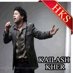 Sufi Karaoke Song SONG NAME - Teri Deewani MOVIE/ALBUM - Kailasa SINGER(S) - Kailash Kher YEAR OF RELEASE - 2008