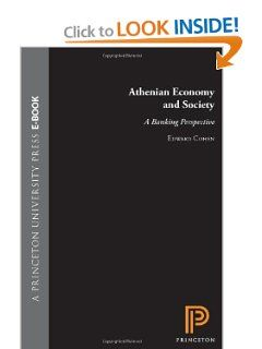 Athenian Economy and Society by Edward Cohen. $42.00. Publication: January 6, 1997. Edition - New ed. Publisher: Princeton University Press; New ed edition (January 6, 1997)