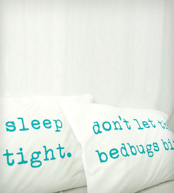 """Sleep Tight, Don't Let the Bedbugs Bite"" Pillowcases - Turquoise 