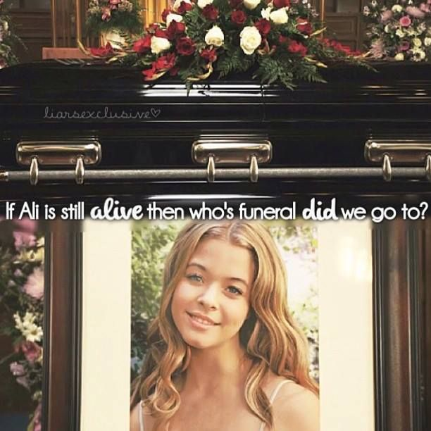 Pretty Little liars: possible theory for this: in the books Alison had a twin who was kicked out of their home at a young age, she might have been in Ali's casket.
