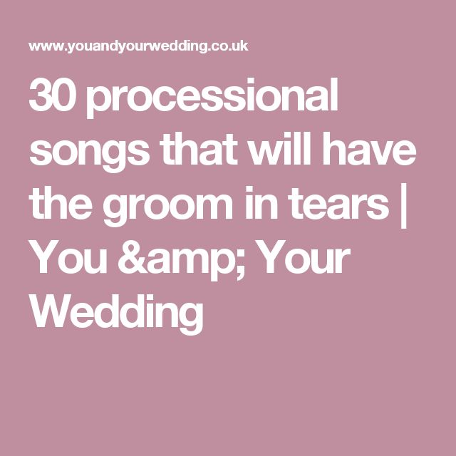 Best 25 bridal processional songs ideas on pinterest 30 processional songs that will have the groom in tears junglespirit Choice Image