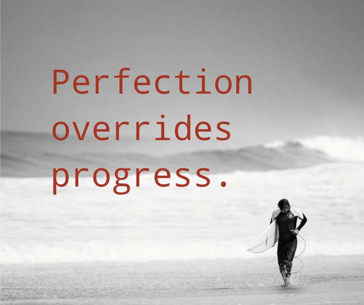 5 Reasons to Let Go of Perfection