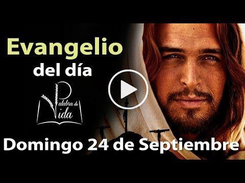 Armonia Espiritual: EVANGELIO DEL DÍA Domingo 24 de Septiembre 2017 l ...