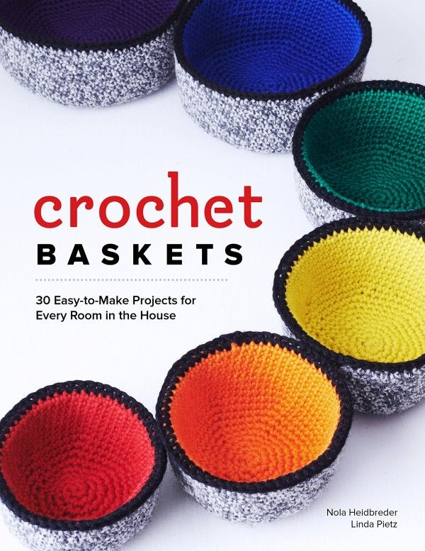 2017 Crochet Books to Wishlist:  Crochet Baskets
