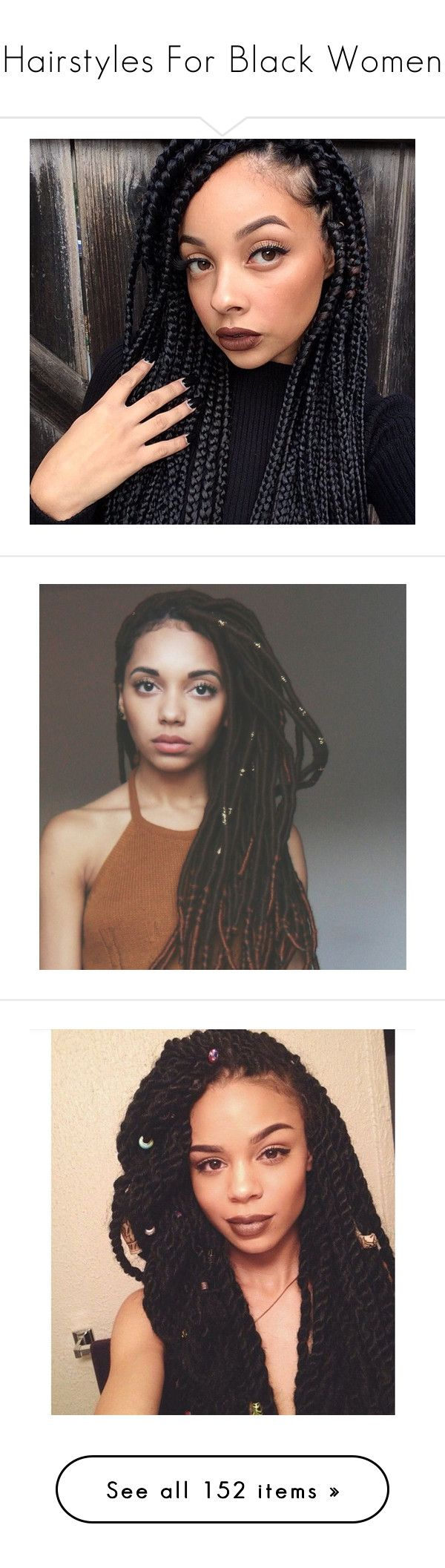 """""""Hairstyles For Black Women"""" by thecomedian ❤ liked on Polyvore featuring hair, girls, hairstyles, people, pictures, accessories, hair accessories, braids, beauty products and haircare"""