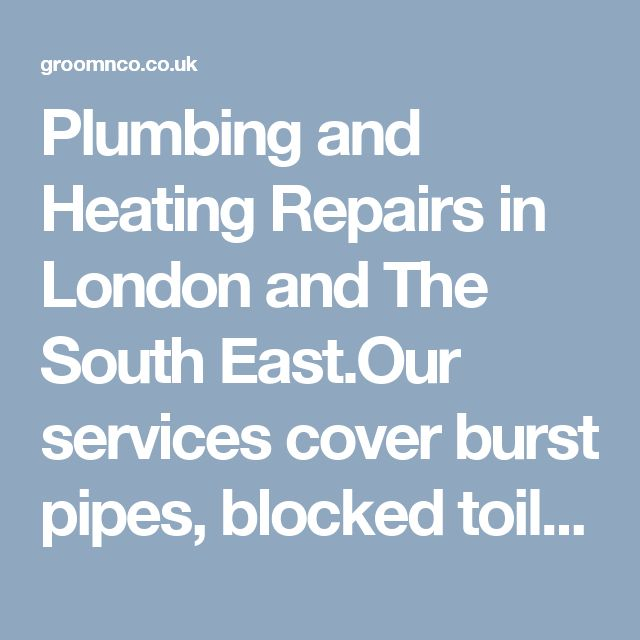 Plumbing and Heating Repairs in London and The South East.Our services cover burst pipes, blocked toilets and drains, faulty boilers, dripping faucets, leaking or burst radiators, and broken heating systems.  Our plumbers respond quickly to emergencies to ensure that the problem is dealt with before it gets worse. Once they have diagnosed the problem they will suggest the most cost-effective solution.