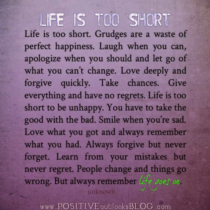 Life Is Too Short Grudges Are A Waste Of Perfect Happiness Laugh