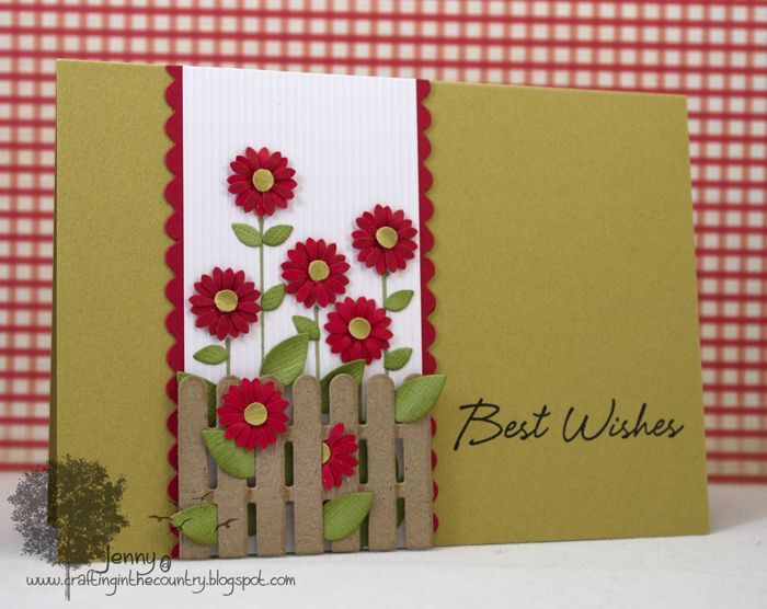 Card Making Ideas Using Dies Part - 44: Fence/Flower Card - - Crafting In The Country: Almost Birthday Time!