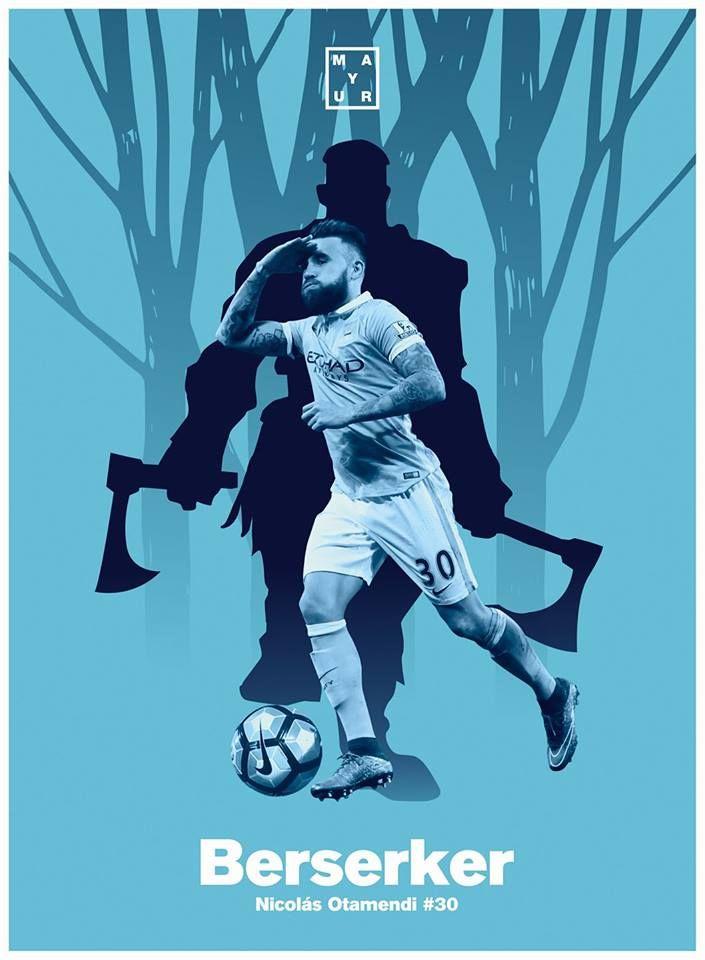 Berserker, Nicolas Otamendi poster design - manchester city football wallpaper