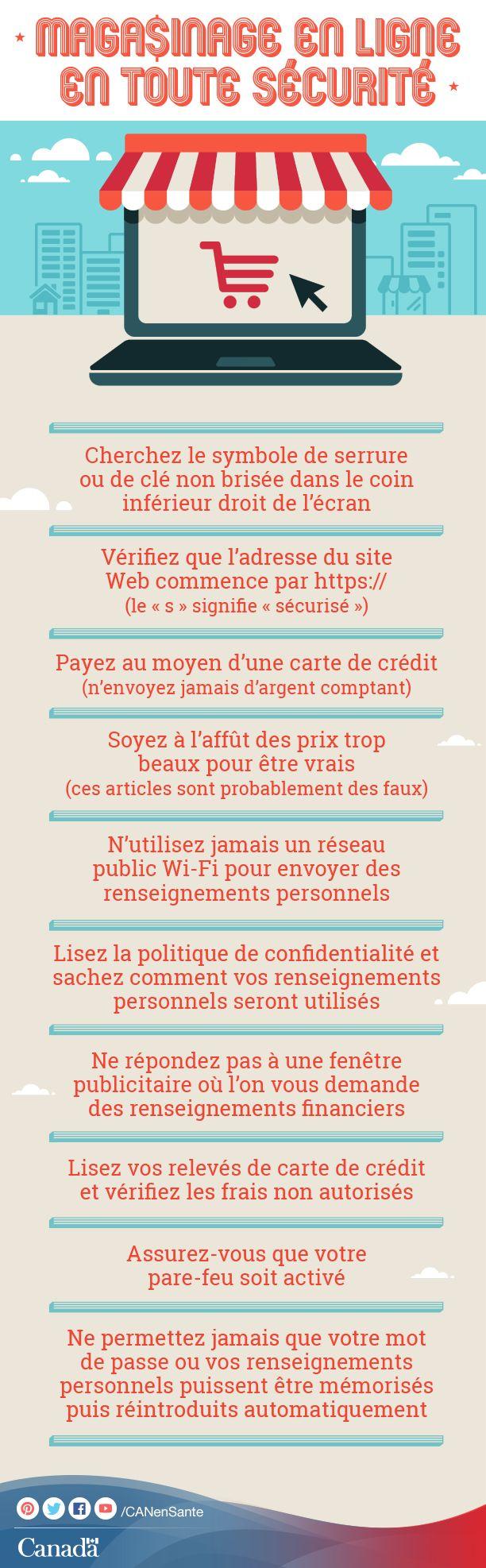 Vous magasinez en ligne? Faites-le en toute sécurité :  http://www.getcybersafe.gc.ca/cnt/prtct-yrslf/prtctn-mn/nln-shpng-fra.aspx?utm_source=pinterest_hcdns&utm_medium=social&utm_content=June19_shop_FR&utm_campaign=social_media_14