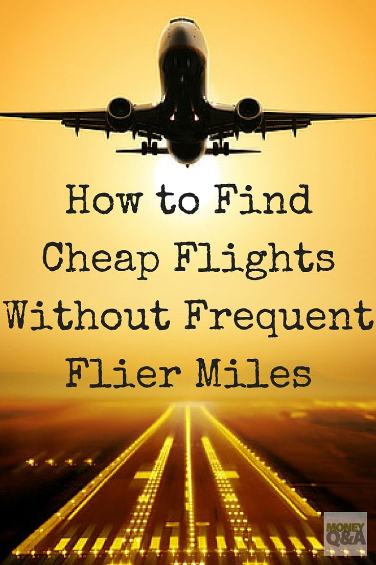 31854 best money saving hints tips images on pinterest for Where can i find cheap airfare