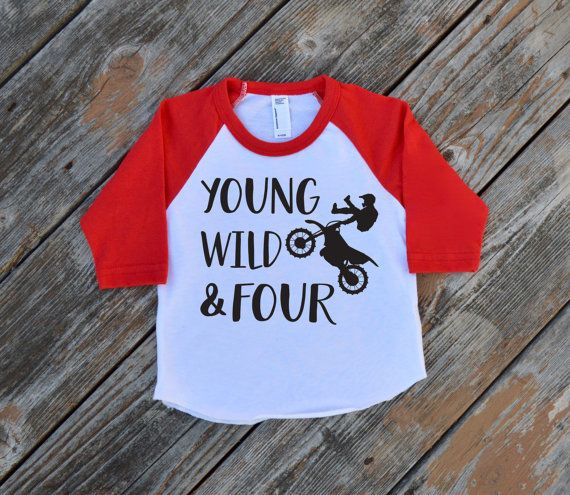Young Wild & Four Dirt Bike Raglan Shirt  by BabyThreadsApparel