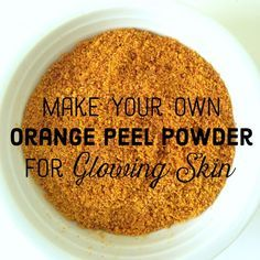 How to make orange peel powder from scratch.