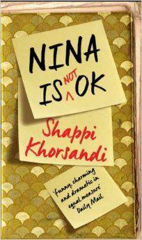 Nina is Not OK: Amazon.co.uk: Shappi Khorsandi: 9781785031373: Books