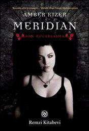 Meridian : Son Kucaklaşma - Amber Kizer