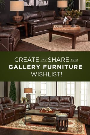 Now You Can Create And Share A List Of Your Most Favorite Gallery Furniture  Products And Store Them In One Convenient Place! Click This Pin To Set Up  Your ...