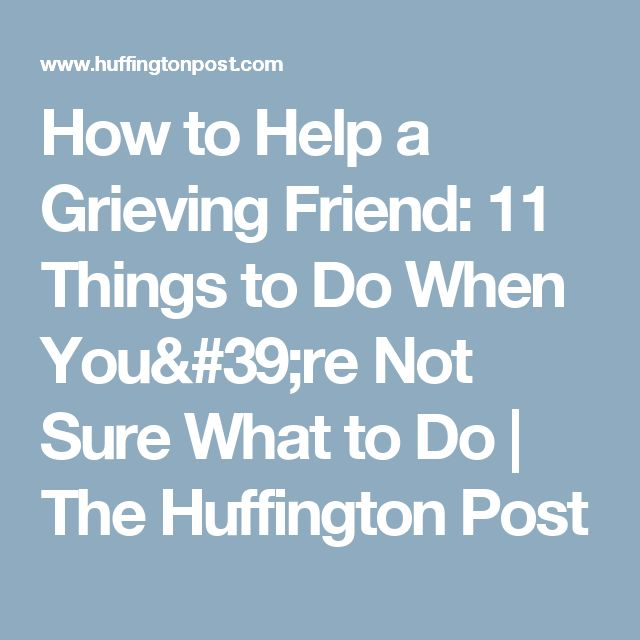 how to help a grieving friend christian