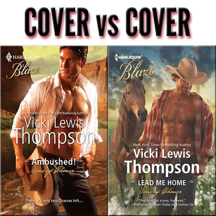 COVER vs COVER!!  SONS OF CHANCE by Vicki Lewis Thompson  Which Sexy Shirtless Cowboy makes your <3 GIDDYUP -  Gabe (left) or Matthew (right)?!  Happy Saturday everyone, ENJOY! ~ Deb  #Harlequin, #Romance, #books, #read, #women, #publishing