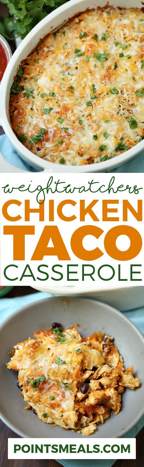 WEIGHT WATCHERS CHICKEN TACO CASSEROLE (WEIGHT WATCHERS SMARTPOINTS)