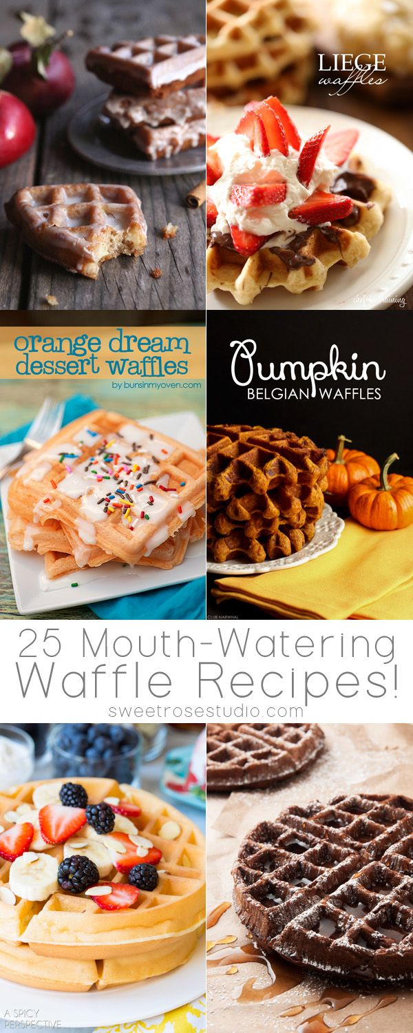 25 Mouth Watering Waffle Recipes at Sweet Rose Studio:
