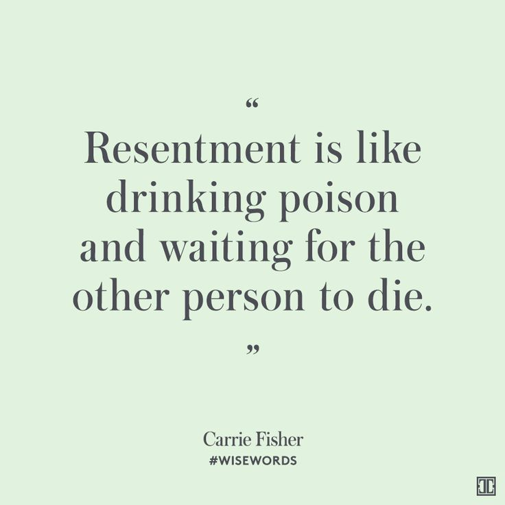 Resentment Quotes: 25+ Best Resentment Quotes On Pinterest