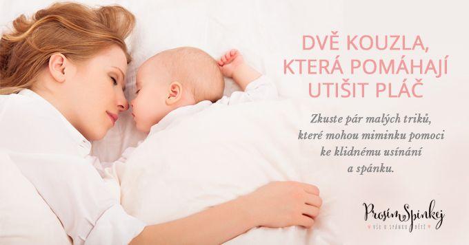 Dvě kouzla, která pomáhají utišit #pláč miminka