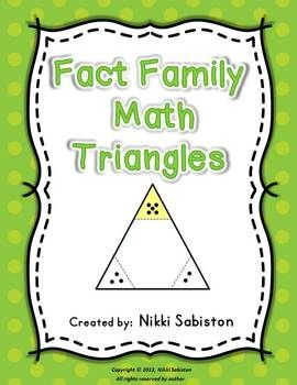 Fact Family Triangles - part/part/whole, missing number, and fact families