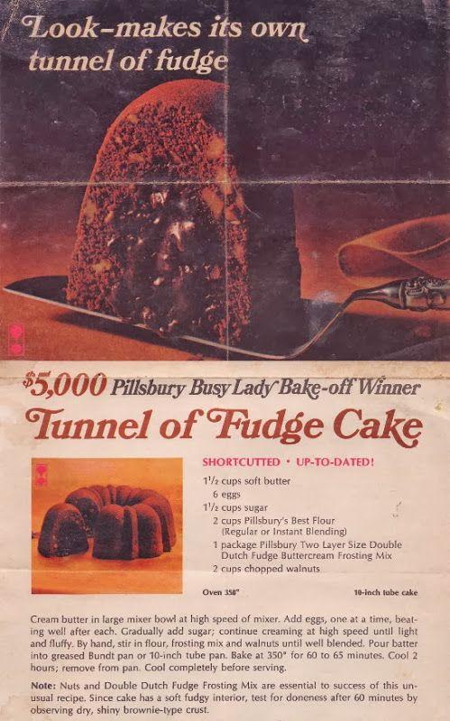 Tunnel of Fudge Cake.