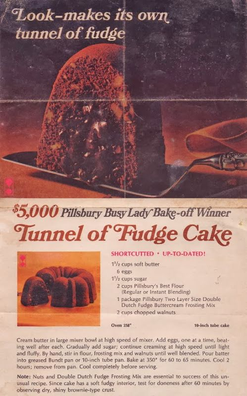 Tunnel of Fudge Cake.