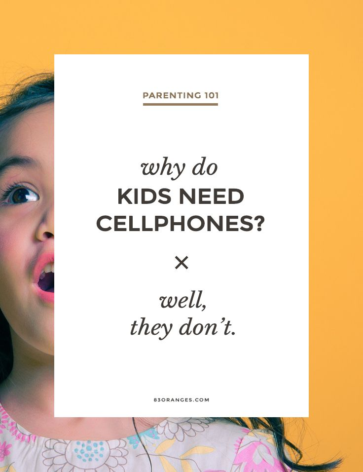 Why Do Kids Need CellPhones? Well, They Don't. Why Do Children Need Mobiles? Do you think toddlers should have phones? 'It's easier said than done', but are you making enough efforts?Powered by WPe... http://83oranges.com/why-do-children-need-mobiles/