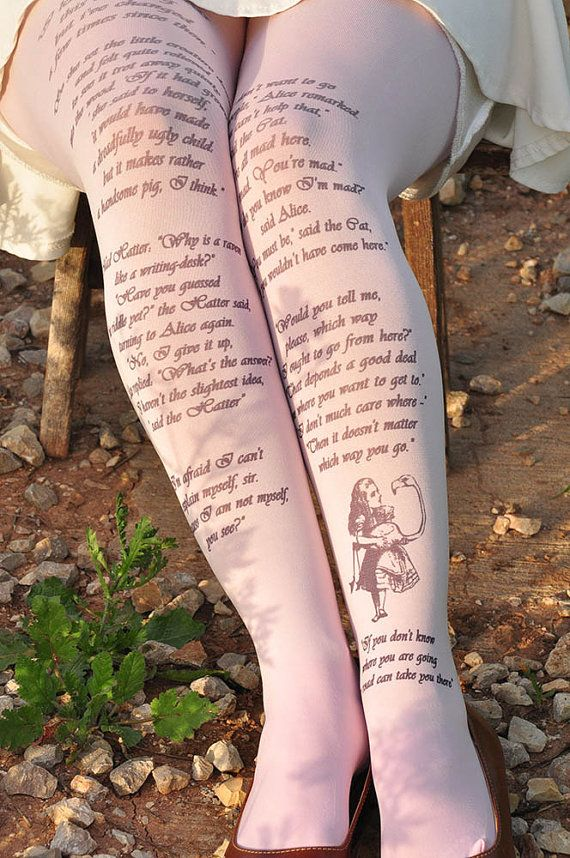 We have just discovered the accessory your wardrobe has (probably) been missing: a pair of literary tights. Brought to you by Etsy seller TightsShop, each pair of tights features a passage from much-loved tales, including Alice In Wonderland, The Secret Garden and Dracula.