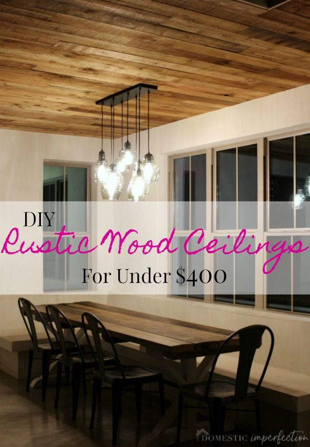 The Most Gorgeous Diy Rustic Wood Ceiling Rustic Ceiling Wood