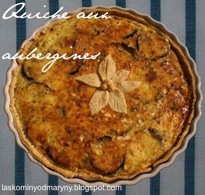 Laskominy od Maryny: Quiche aux aubergines