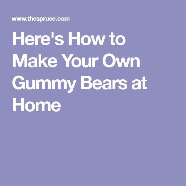 Here's How to Make Your Own Gummy Bears at Home