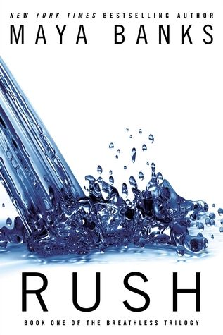 50 must-read erotic romance novels: Rush (Breathless #1)
